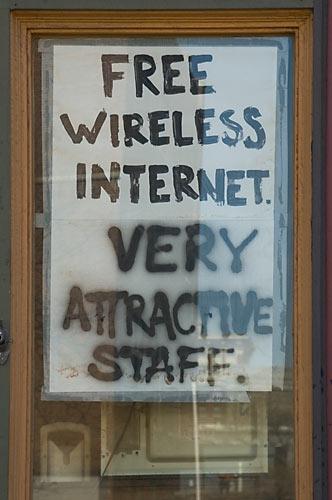 Free Wireless Internet, Very Attractive Staff